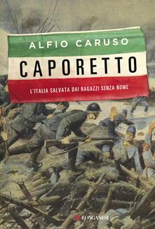 Letterarioprimopiano.it Caporetto. L'Italia salvata dai ragazzi senza nome Image
