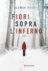 Fiori sopra l'inferno - Tuti Ilaria - wuz.it