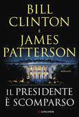 Libro Il presidente è scomparso con shopper in omaggio Bill Clinton James Patterson