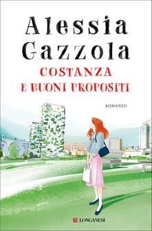 Costanza e buoni propositi - Alessia Gazzola - copertina