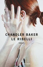 Copertina  Le ribelli : romanzo