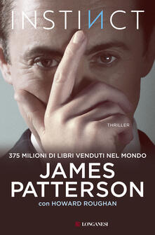 Instinct. Ediz. italiana - James Patterson,Howard Roughan - copertina
