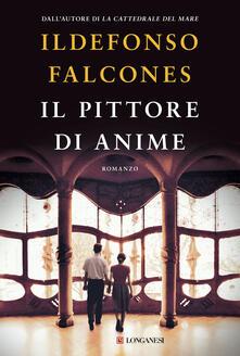 Il pittore di anime - Ildefonso Falcones - copertina