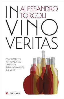 Milanospringparade.it In vino veritas. Praticamente tutto quello che serve sapere (davvero) sul vino Image