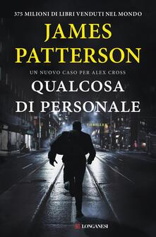 Qualcosa di personale - James Patterson - copertina