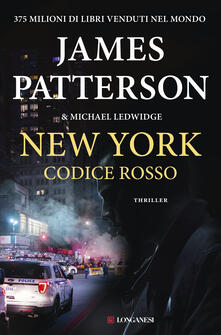 New York codice rosso - James Patterson,Michael Ledwidge - copertina