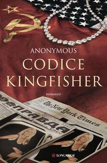 Codice Kingfisher - Anonymous,Luca Bernardi - ebook