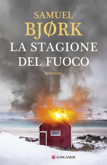 La stagione del fuoco - Bjørk, Samuel - Ebook - EPUB con DRM | IBS