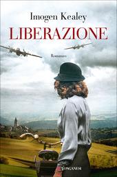 Copertina  Liberazione : romanzo