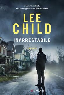 Inarrestabile - Lee Child,Adria Tissoni - ebook