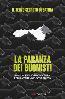 La paranza dei buonisti. Manuale di sopravvivenza per il ventennio sovranista - Il Terzo Segreto Di Satira - copertina
