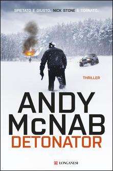 Detonator - Andy McNab,Isabella Ragazzi,Stefano Tettamanti - ebook