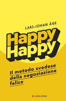Tegliowinterrun.it Happy happy. Il metodo svedese della negoziazione felice Image