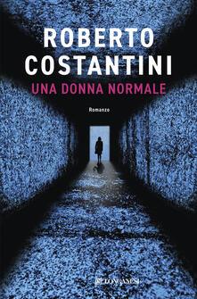 Una donna normale - Roberto Costantini - copertina