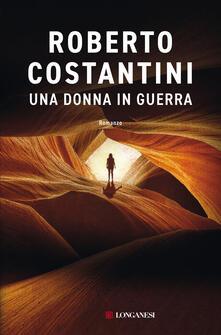Una donna in guerra - Roberto Costantini - copertina