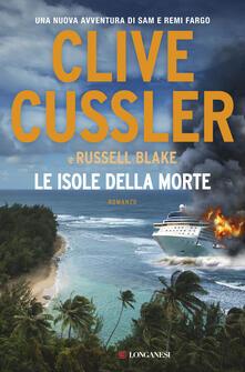 Le isole della morte - Russell Blake,Clive Cussler,Federica Garlaschelli - ebook