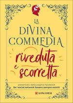 La Divina Commedia riveduta e scorretta