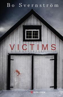 Victims. Ediz. italiana - Andrea Berardini,Bo Svernström - ebook