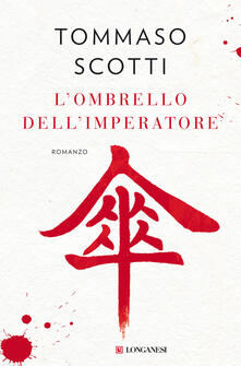 L' ombrello dell'imperatore - Tommaso Scotti - copertina