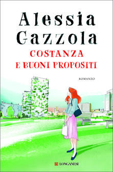 Costanza e buoni propositi - Alessia Gazzola - ebook