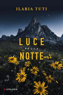 Luce della notte - Ilaria Tuti - copertina