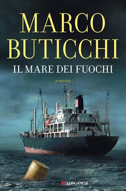 Il mare dei fuochi - Marco Buticchi - copertina
