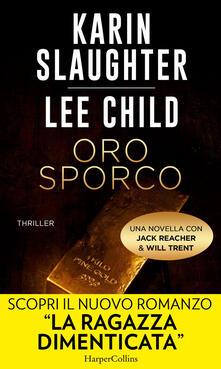 Oro sporco. Jack Reacher e Will Trent - Lee Child,Karin Slaughter - ebook