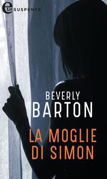 La moglie di Simon. Protectors. Vol. 4 - Beverly Barton,Emanuela De Simoni - ebook