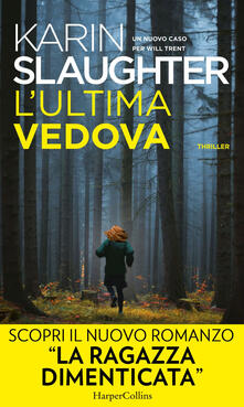 L' ultima vedova - Karin Slaughter - ebook