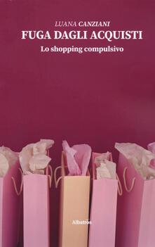 Voluntariadobaleares2014.es Fuga dagli acquisti. Lo shopping compulsivo Image
