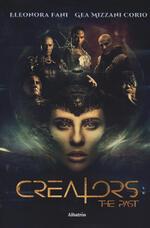 Creators. The past