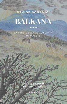 Listadelpopolo.it Balkana. La fine della Jugoslavia in poesie Image
