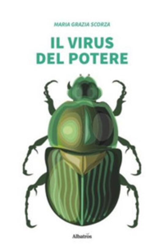 Il virus del potere - Maria Grazia Scorza - copertina