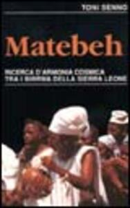 Matebeh. Ricerca d'armonia cosmica tra i birrwa della Sierra Leone