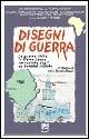 Disegni di guerra. La guerra civile in Sierra Leone raccontata dagli ex bambini soldato
