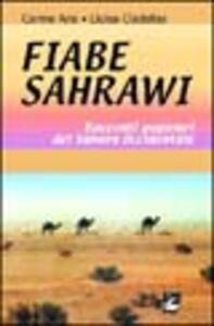 Fiabe sahrawi. Racconti popolari del Sahara occidentale