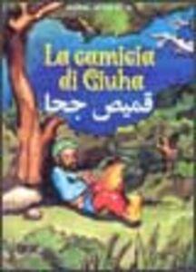Foto Cover di La camicia di Giuha, Libro di Attia A. Kamal, edito da EMI