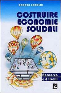 Costruire economie solidali. Un percorso a 4 livelli