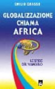 Globalizzazione chiama Africa. Le sfide del vangelo