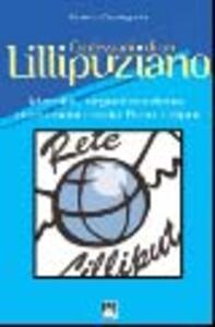 Le confessioni di un Lillipuziano. Identità, organizzazione, documenti della rete di Lilliput