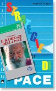Libro Pace per tutti, tutti per la pace. Strategie di pace Tiziano Terzani , Angelo Cavagna