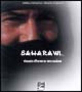 Libro Saharawi. Viaggio attraverso una nazione. Con DVD in italiano, inglese, francese, tedesco e spagnolo Stefano Alemanno , Rodolfo Chiostrini