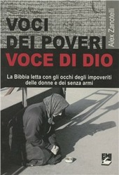 Voci dei poveri, voce di Dio. La Bibbia letta con gli occhi degli impoveriti, delle donne e dei senza armi