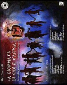Foto Cover di La giornata di Sidi e Karisa. Racconto, canzoni, filastrocche e ninnananne del Kenya. Con 2 CD Audio, Libro di Mela Tomaselli, edito da EMI