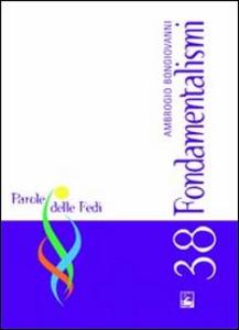 Libro Fondamentalismi Ambrogio Bongiovanni