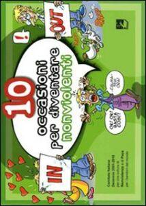 Libro Dieci occasioni per diventare nonviolento