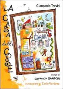 Foto Cover di La casa delle cose, Libro di Gianpaolo Trevisi, edito da EMI