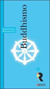 Libro Buddhismo Giangiorgio Pasqualotto