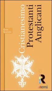 Libro Cristianesimo: Protestanti e Anglicani Pawel Gajewski