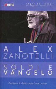 Libro Soldi e Vangelo Alex Zanotelli